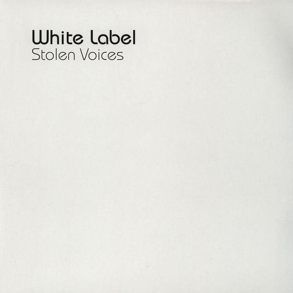 white label - stolen voices